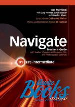 Jill Hadfield - Navigate Pre-Intermediate B1 Teacher's Book with Teacher's Resource Disc (книга + диск)