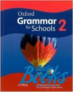 Liz Kilbey - Oxford Grammar for Schools 2 Student's Book (книга)