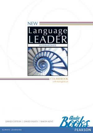 "книга ""Учебник Language Leader Intermediate Coursebook with MyEnglishLab, Second Edition для работы в классе и дома"" - Саймон Кент, Дэвид Фэлвей, Дэвид Коттон"
