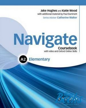 "книга + диск ""Navigate Elementary A2 Coursebook with DVD-ROM and OOSP"" - Catherine Walter, Пол Даммет, Kate Woodford"