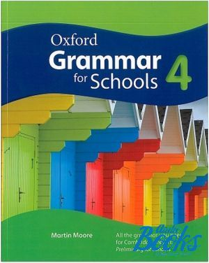 "The book ""Oxford Grammar for Schools 4 Student´s Book"" - Мартин Мур"