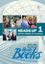 Mark Tulip - Heads Up Level 1 Student's Book: Spoken English for Business with Audio CDs (2) (учебник / підручник) (книга + 2 диска)