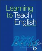 Peter Watkins - Learning to Teach English Second Edition with DVD (книга + диск)