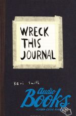 Кери Смит - Wreck this journal (книга)