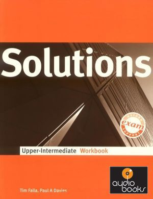 Tim F., Paul D. - Solutions Upper-Intermediate Пятиуровневый курс для