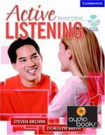 "����� + ���� ""Active Listening 1 Students Book with Self-study Audio CD"" - Steven Brown"