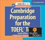 Jolene Gear - Cambridge Preparation TOEFL Test 4th Edition with CD-ROM and Audio CDs (8 cd) Pack (книга + диск)