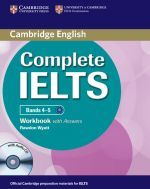 Rawdon Wyatt - Complete IELTS Bands 4-5 Workbook with Answers (книга + диск)