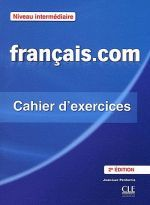Jean-Luc Penfornis - Francais.com, 2 Edition Intermediate Cahier d'exercices (книга)