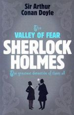 "книга ""Sherlock Holmes: The Valley of Fear"" - Артур Конан Дойл"