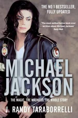 "книга ""Michael Jackson. The Magic, The Madness, The Whole story. Pupils book (учебник)"" - Рэнди Тараборнелли"