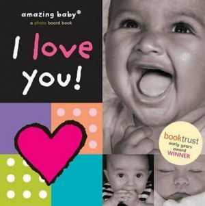 "книга ""Amazing Baby: I love You!"" - D. Ellwand"