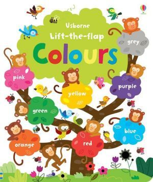 "The book ""Lift-the-flap Colours book"" - Фелисити Брукс"