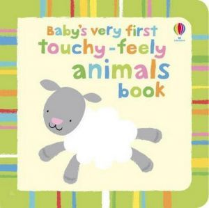 "книга ""Baby´s very first Touchy-Feely Animals book"" - Стелла Багот"